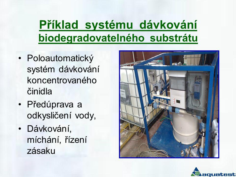 Příklad systému dávkování biodegradovatelného substrátu