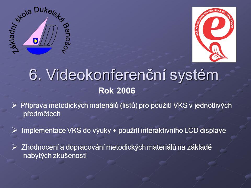 6. Videokonferenční systém