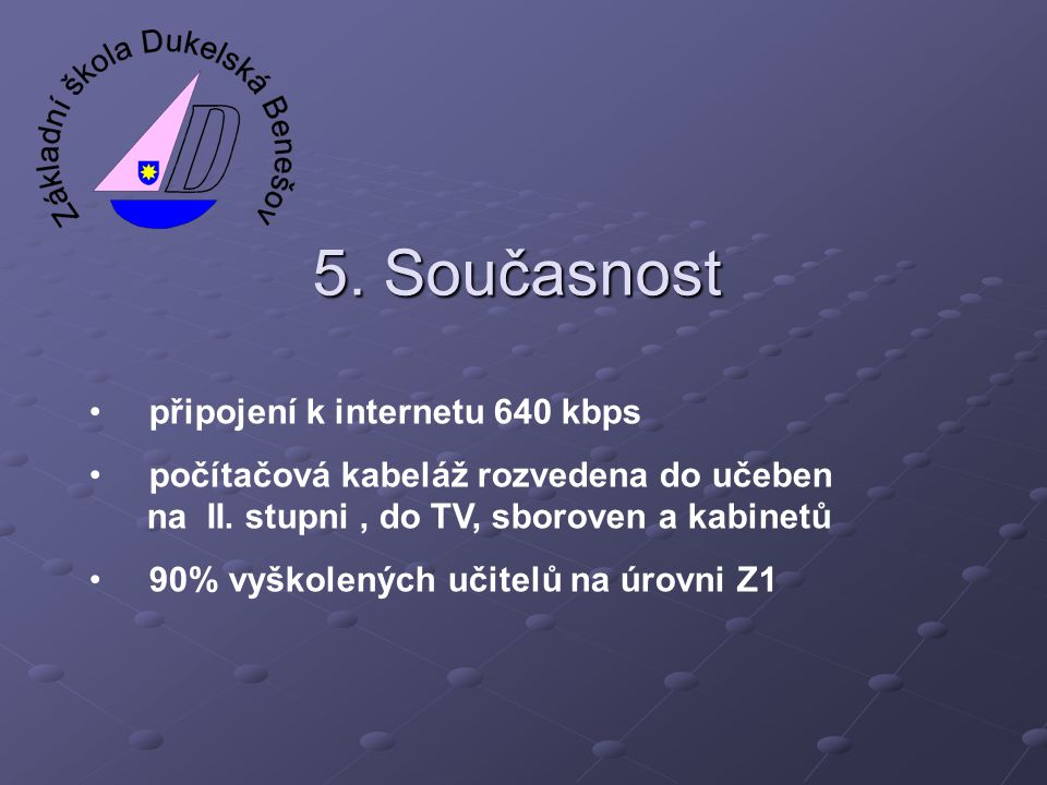5. Současnost připojení k internetu 640 kbps