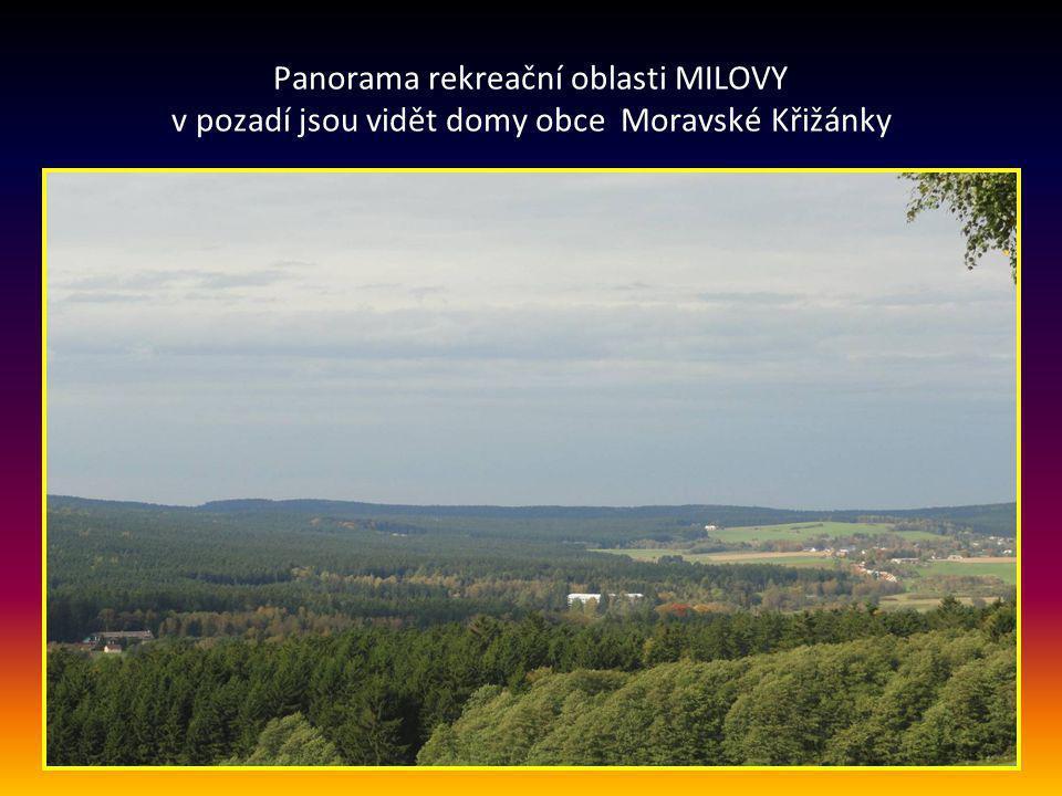 Panorama rekreační oblasti MILOVY v pozadí jsou vidět domy obce Moravské Křižánky