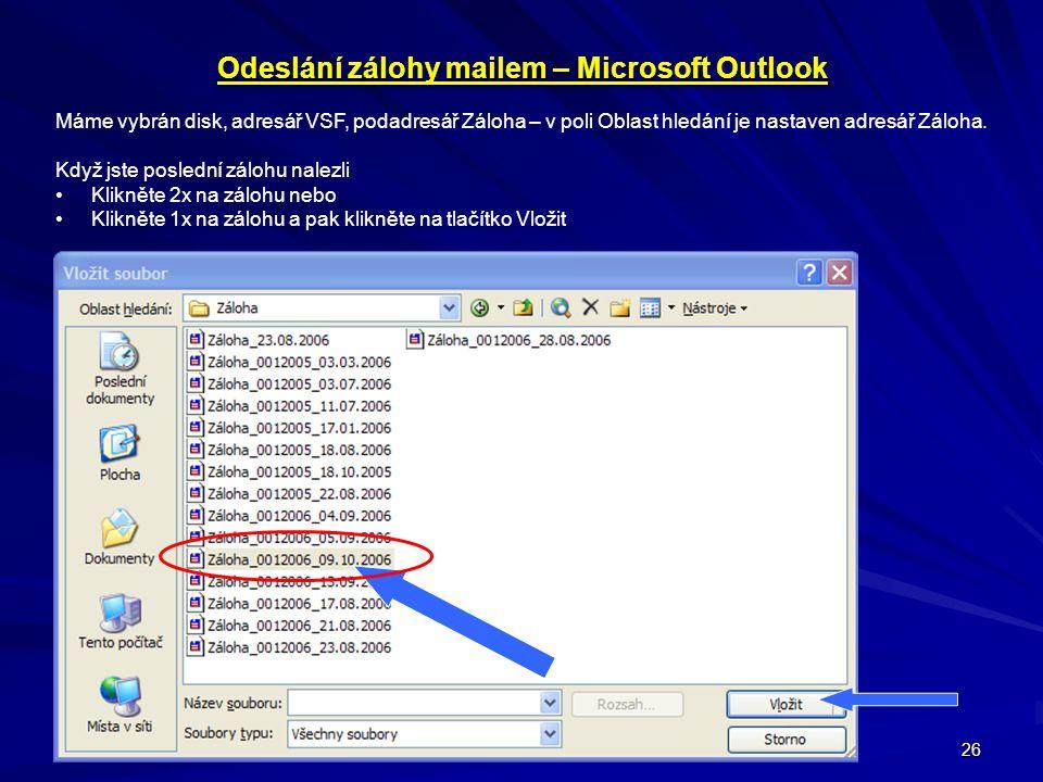 Odeslání zálohy mailem – Microsoft Outlook