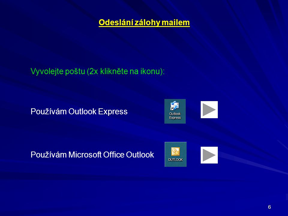 Odeslání zálohy mailem