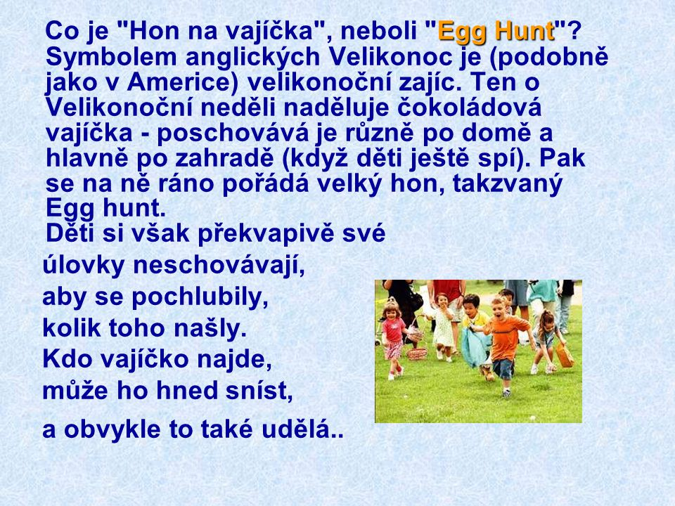 Co je Hon na vajíčka , neboli Egg Hunt