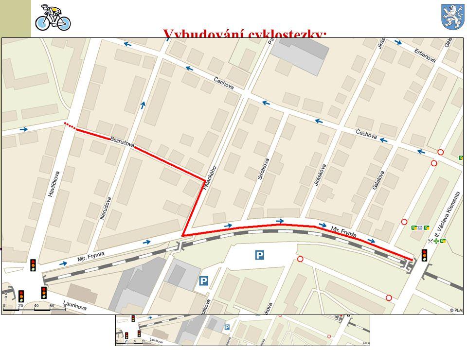 Vybudování cyklostezky: v ul. Bezručova – mjr. Frymla