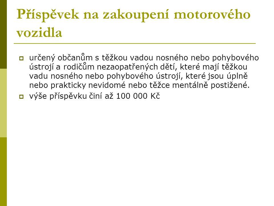 Příspěvek na zakoupení motorového vozidla