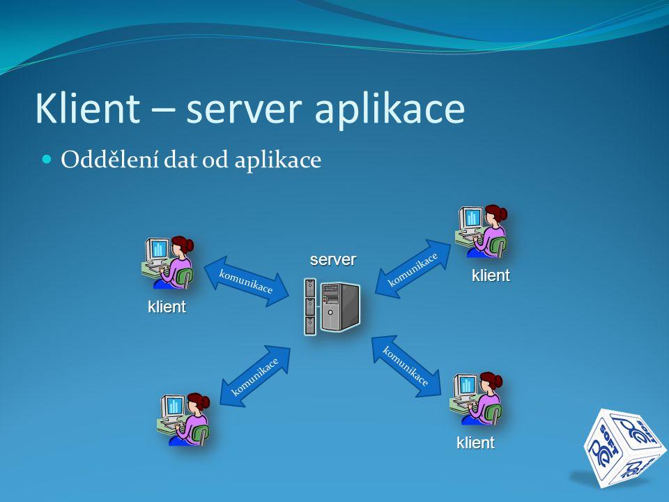 Klient – server aplikace