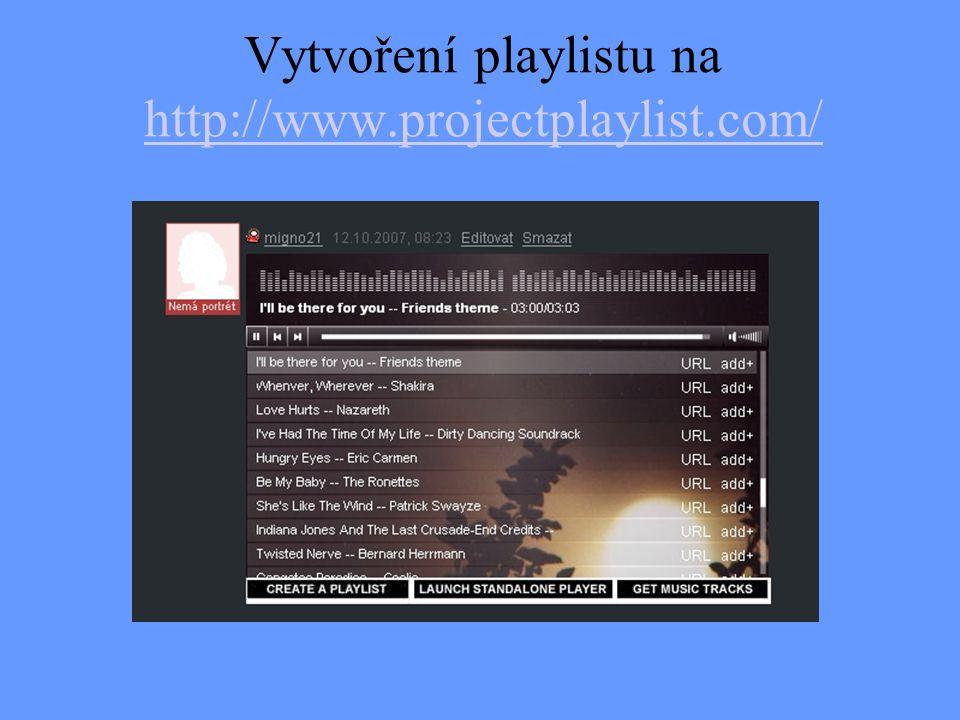 Vytvoření playlistu na http://www.projectplaylist.com/
