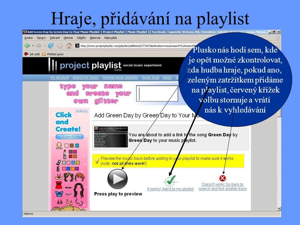Hraje, přidávání na playlist