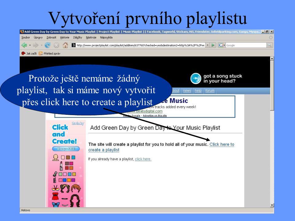 Vytvoření prvního playlistu