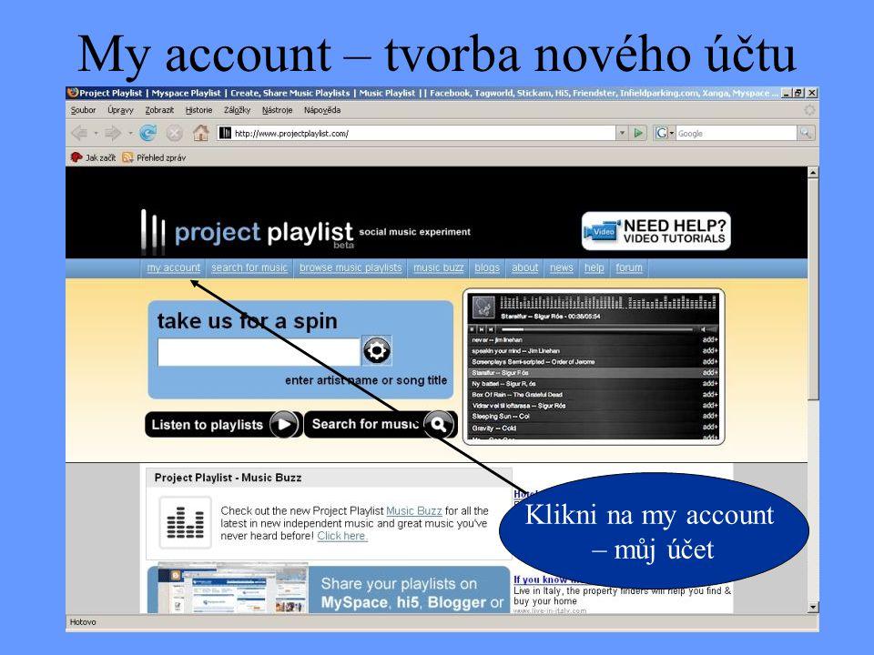 My account – tvorba nového účtu