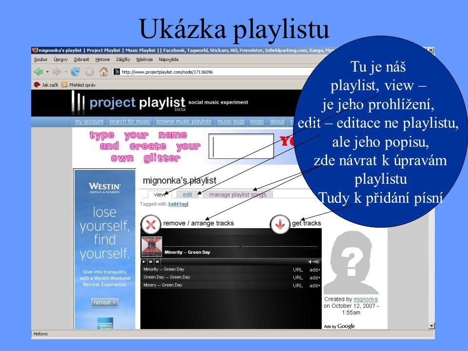 edit – editace ne playlistu,