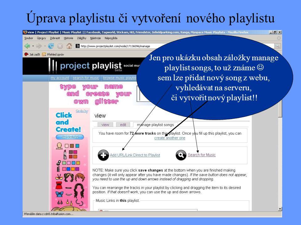 Úprava playlistu či vytvoření nového playlistu