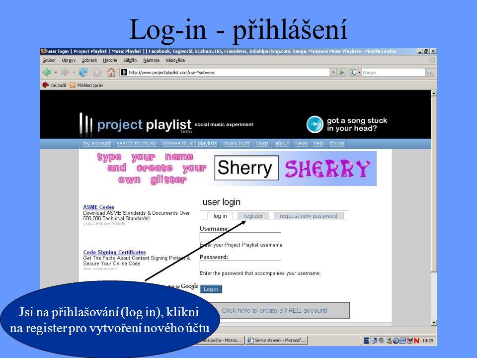 Log-in - přihlášení Jsi na přihlašování (log in), klikni