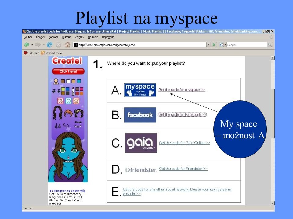 Playlist na myspace My space – možnost A