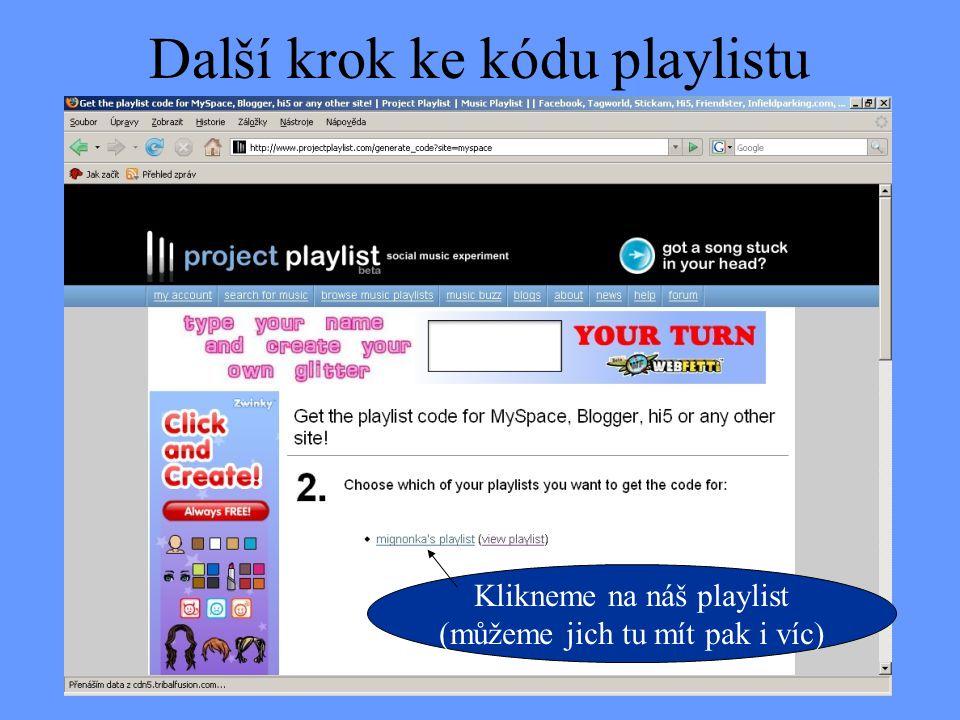 Další krok ke kódu playlistu