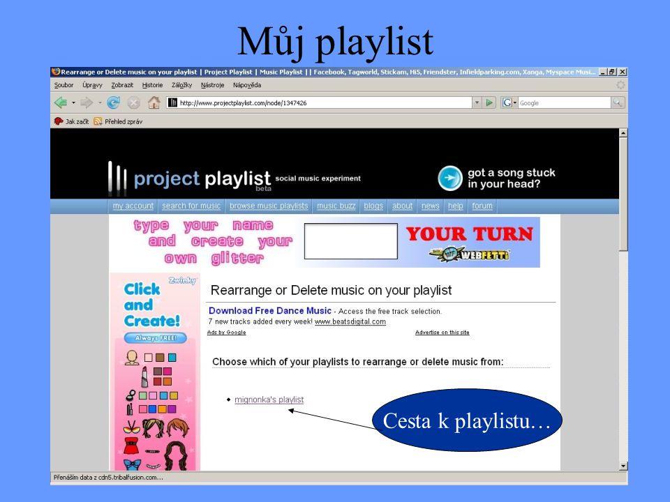 Můj playlist Cesta k playlistu…