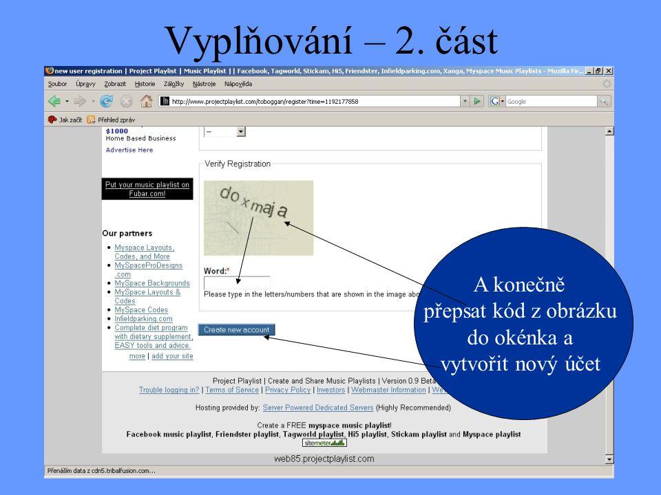 Vyplňování – 2. část A konečně přepsat kód z obrázku do okénka a