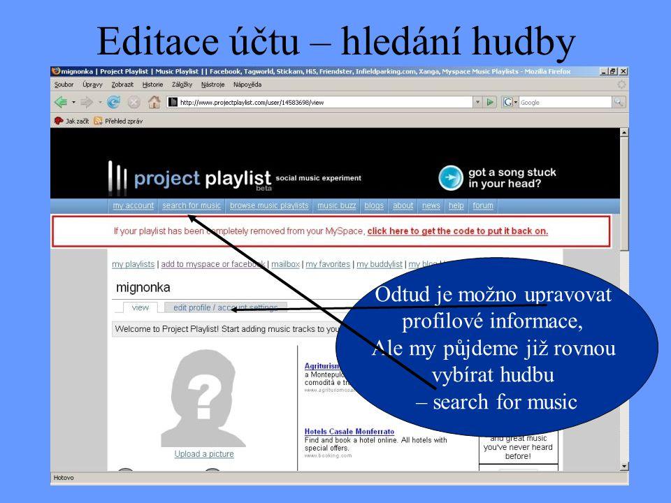 Editace účtu – hledání hudby