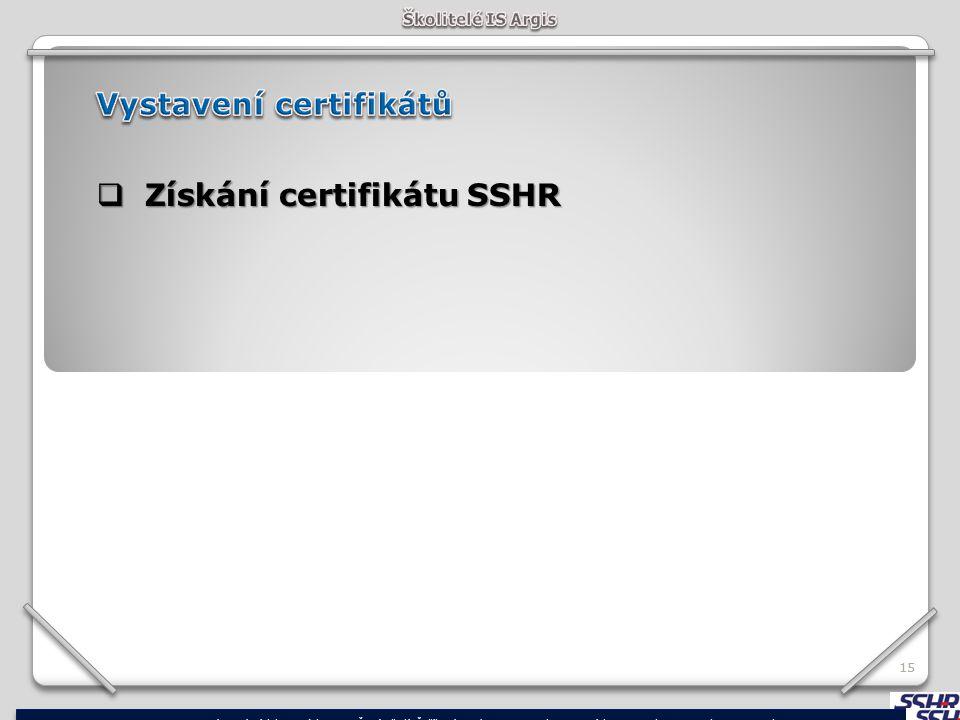 Získání certifikátu SSHR