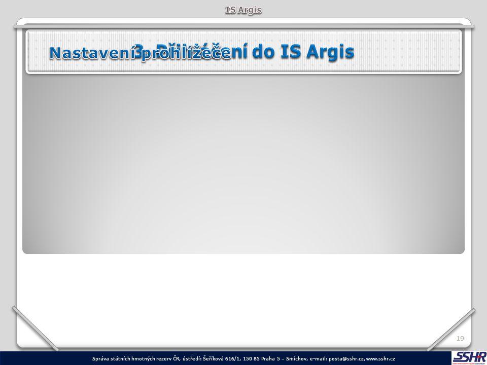 3. Přihlášení do IS Argis Nastavení prohlížeče IS Argis 19