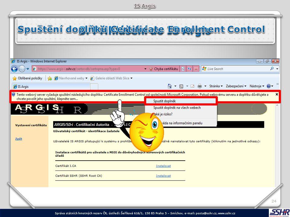 IS Argis 3. Přihlášení do IS Argis. Spuštění doplňku Certificate Enrollment Control. 24.