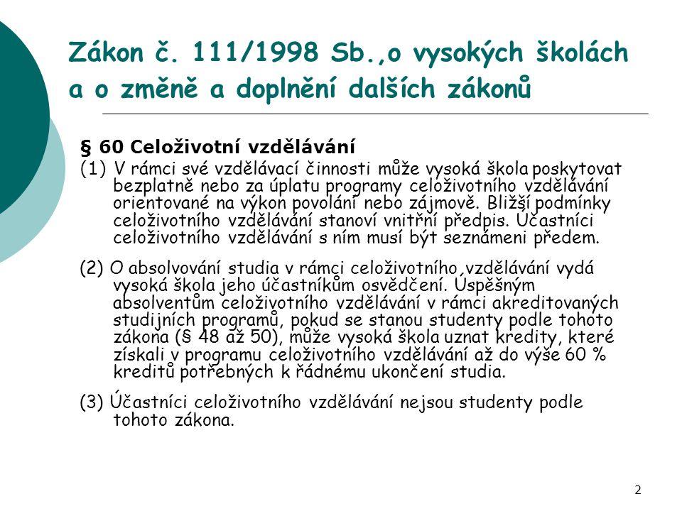 Zákon č. 111/1998 Sb.,o vysokých školách a o změně a doplnění dalších zákonů