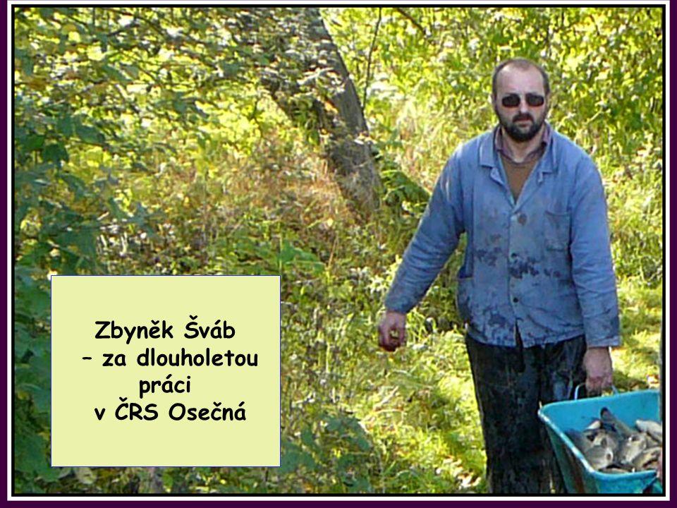 Zbyněk Šváb – za dlouholetou práci v ČRS Osečná