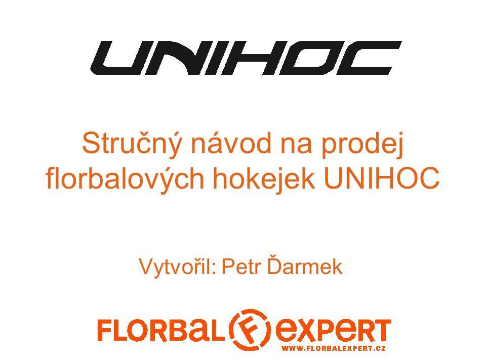 Stručný návod na prodej florbalových hokejek UNIHOC