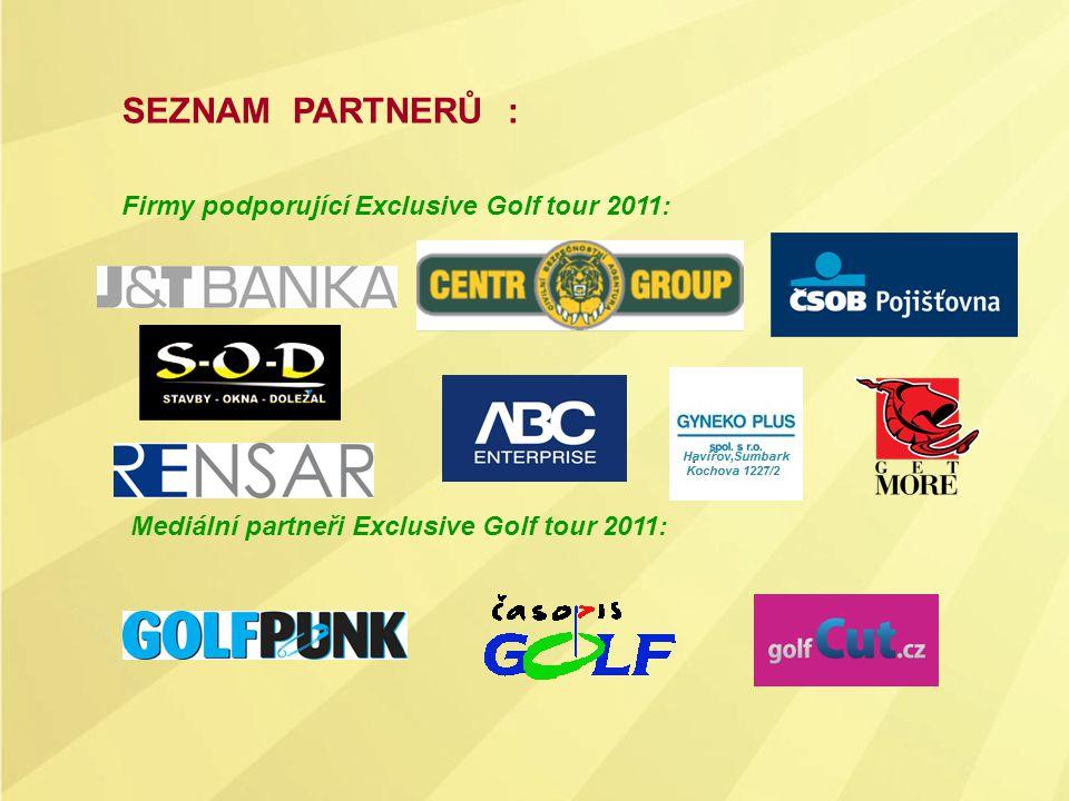 SEZNAM PARTNERŮ : Firmy podporující Exclusive Golf tour 2011: