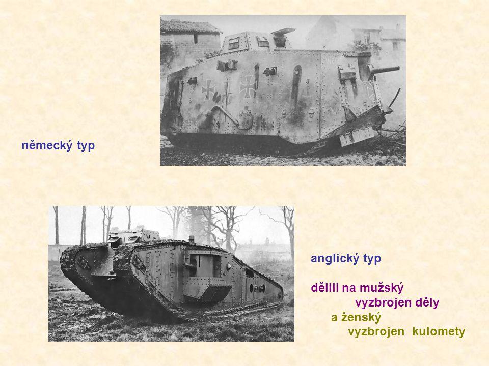 německý typ anglický typ dělili na mužský vyzbrojen děly a ženský vyzbrojen kulomety
