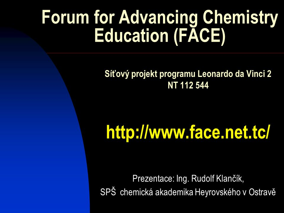 Forum for Advancing Chemistry Education (FACE)