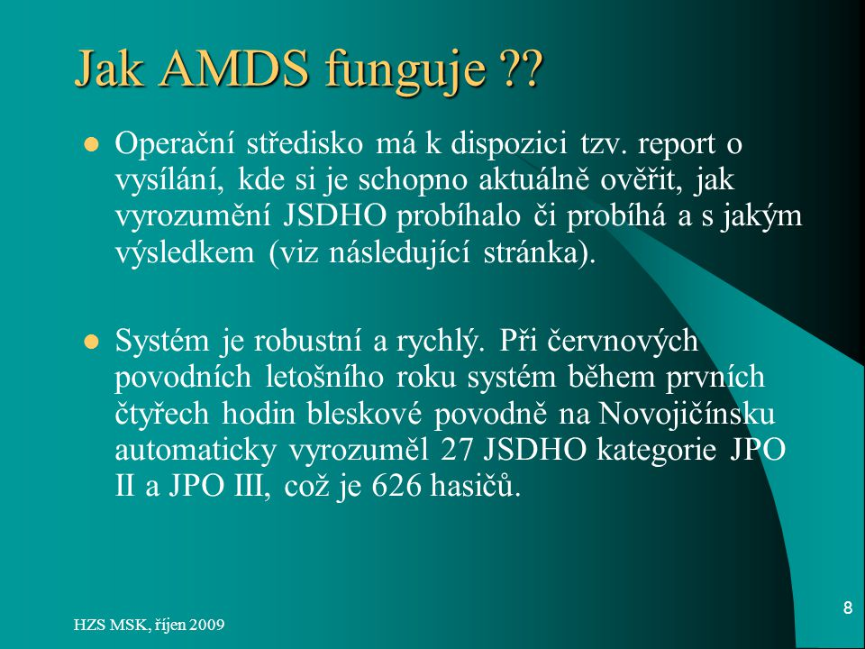 Jak AMDS funguje