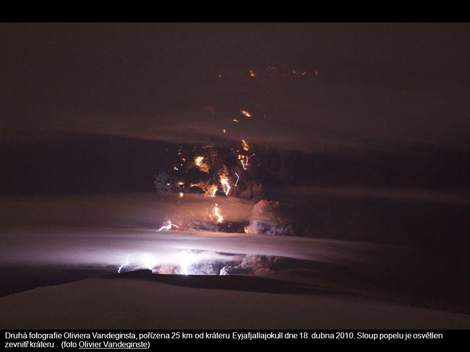 Druhá fotografie Oliviera Vandeginsta, pořízena 25 km od kráteru Eyjafjallajokull dne 18.