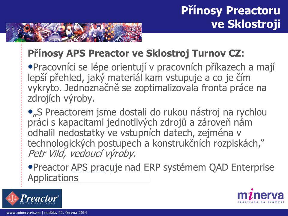 Přínosy Preactoru ve Sklostroji