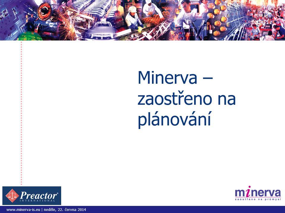 Minerva – zaostřeno na plánování