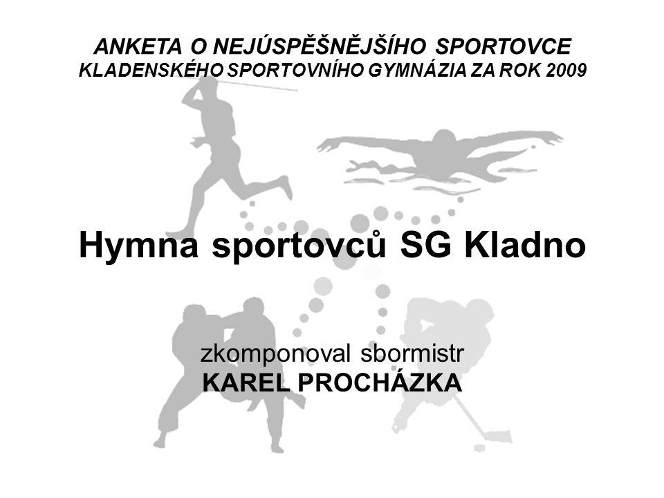 Hymna sportovců SG Kladno