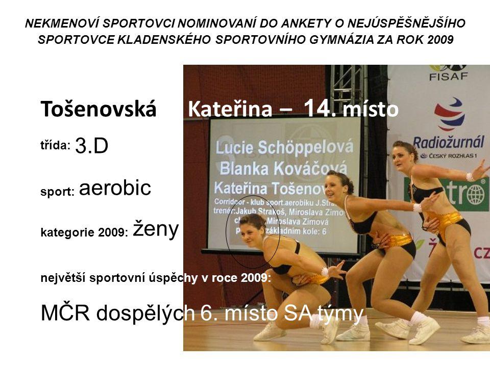 Tošenovská Kateřina – 14. místo