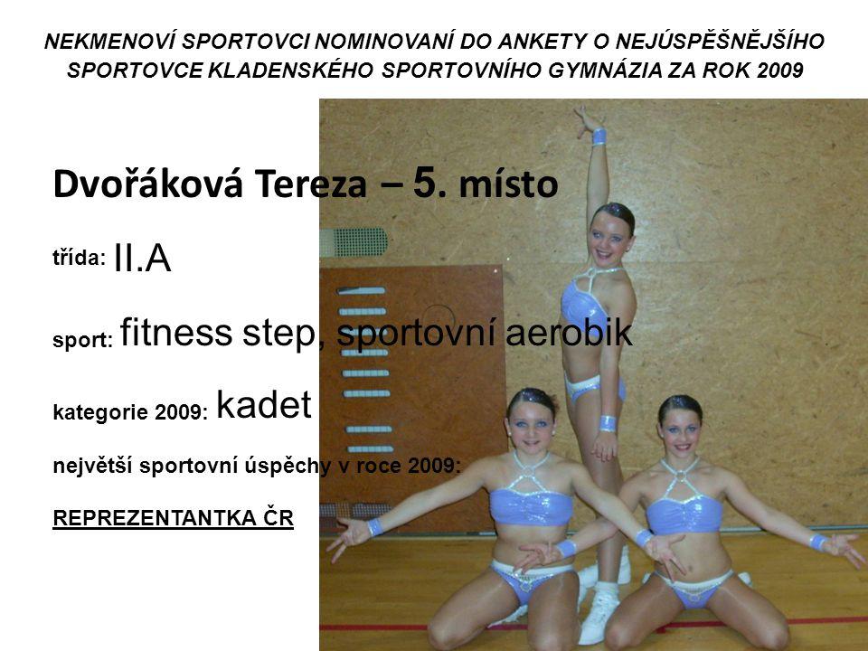 Dvořáková Tereza – 5. místo