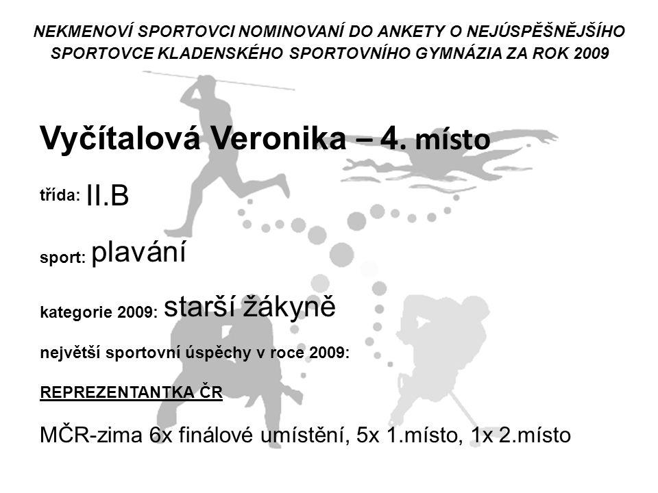 Vyčítalová Veronika – 4. místo