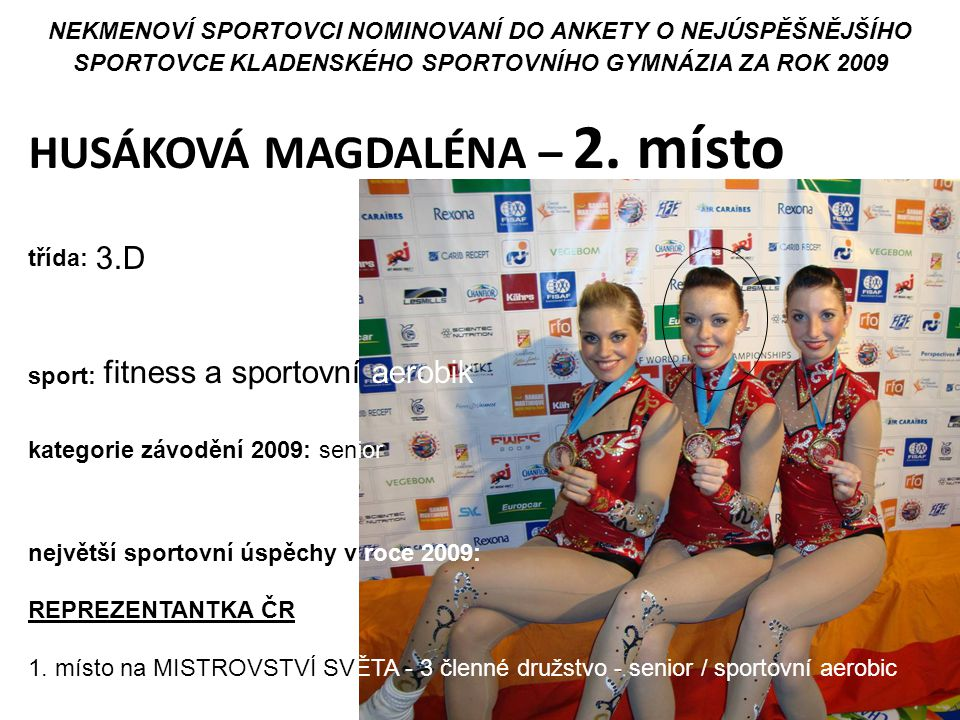 HUSÁKOVÁ MAGDALÉNA – 2. místo