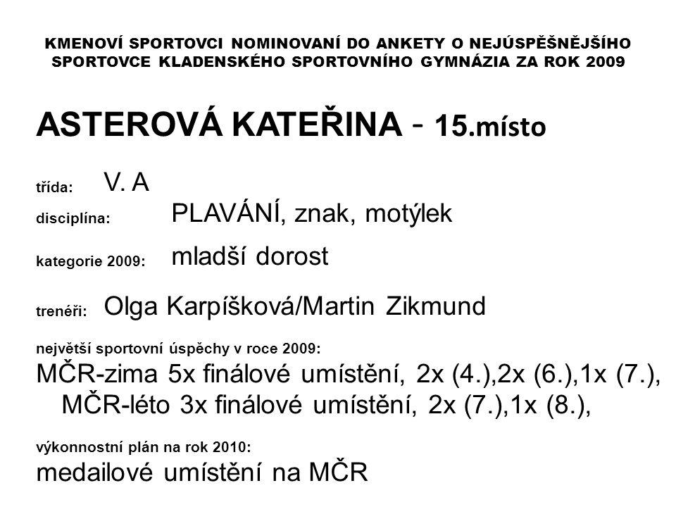ASTEROVÁ KATEŘINA - 15.místo