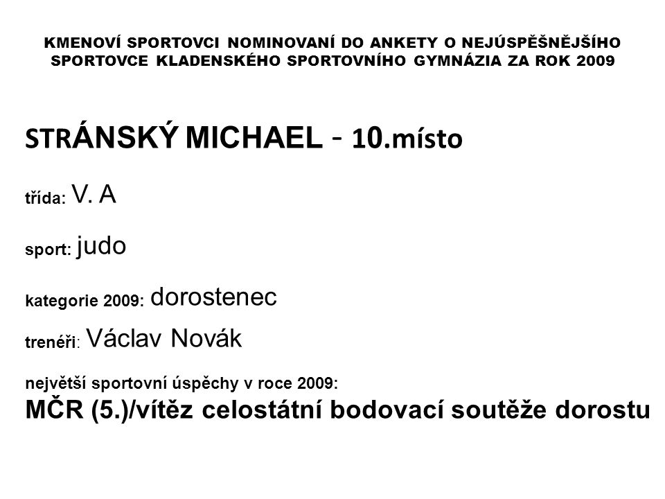 STRÁNSKÝ MICHAEL - 10.místo