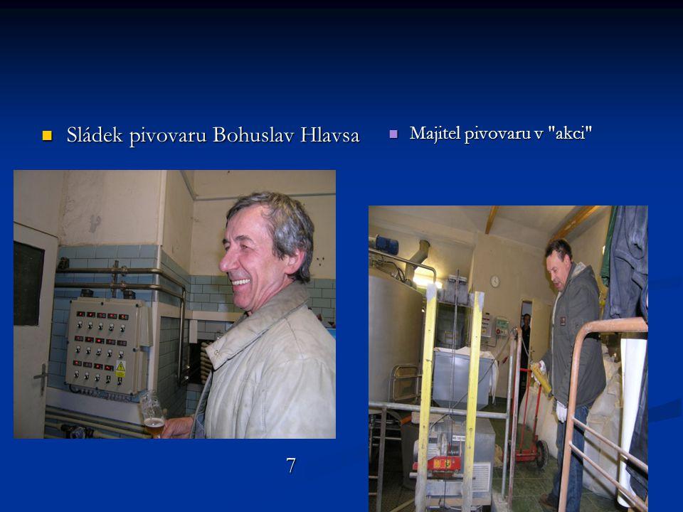 Sládek pivovaru Bohuslav Hlavsa