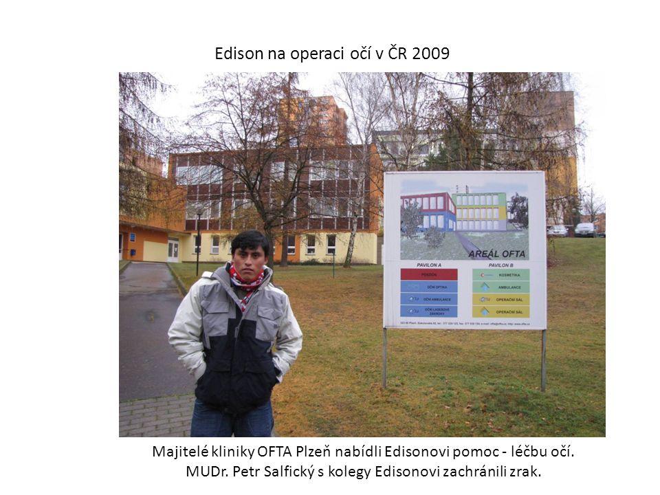 Edison na operaci očí v ČR 2009