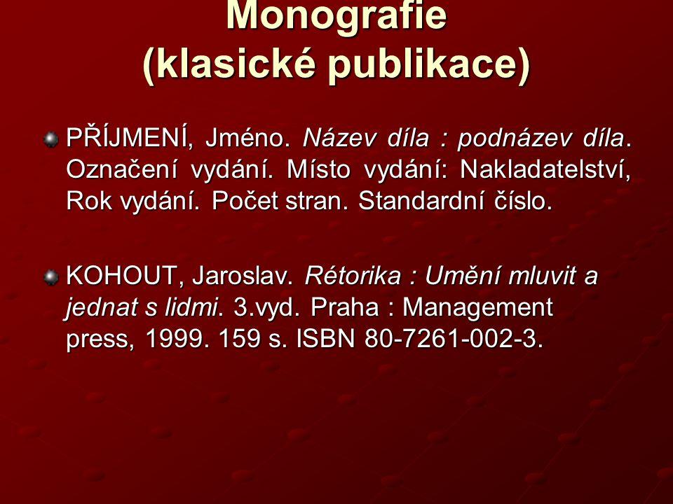 Monografie (klasické publikace)