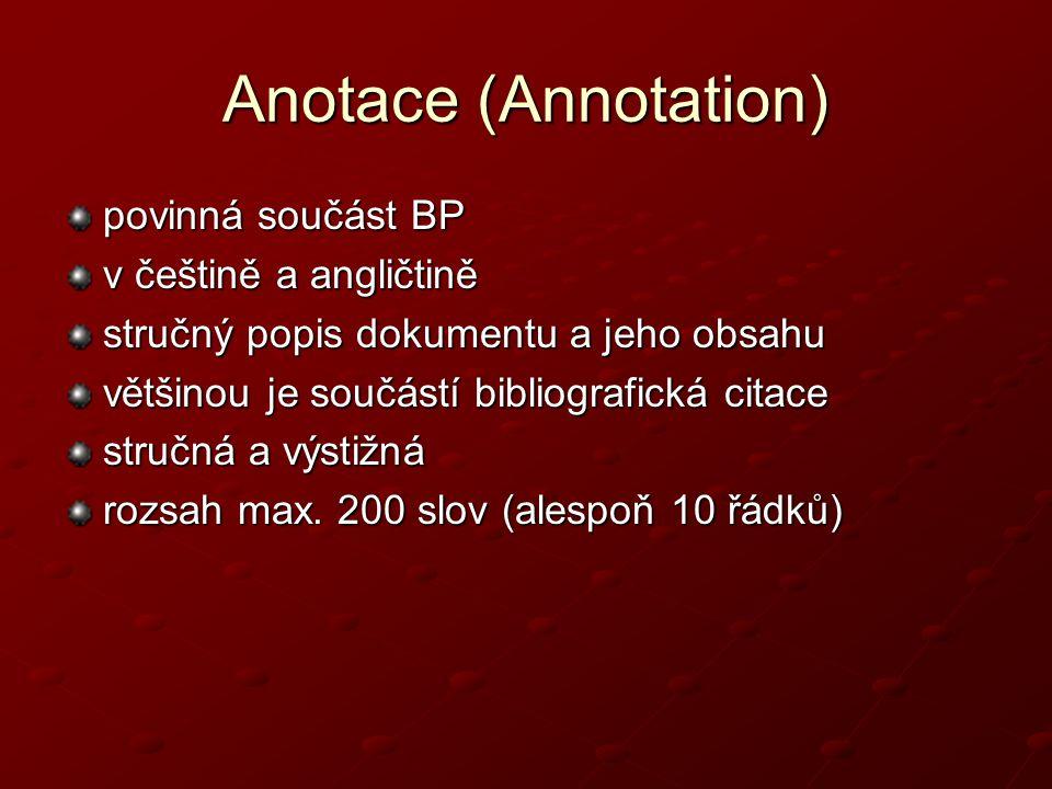 Anotace (Annotation) povinná součást BP v češtině a angličtině