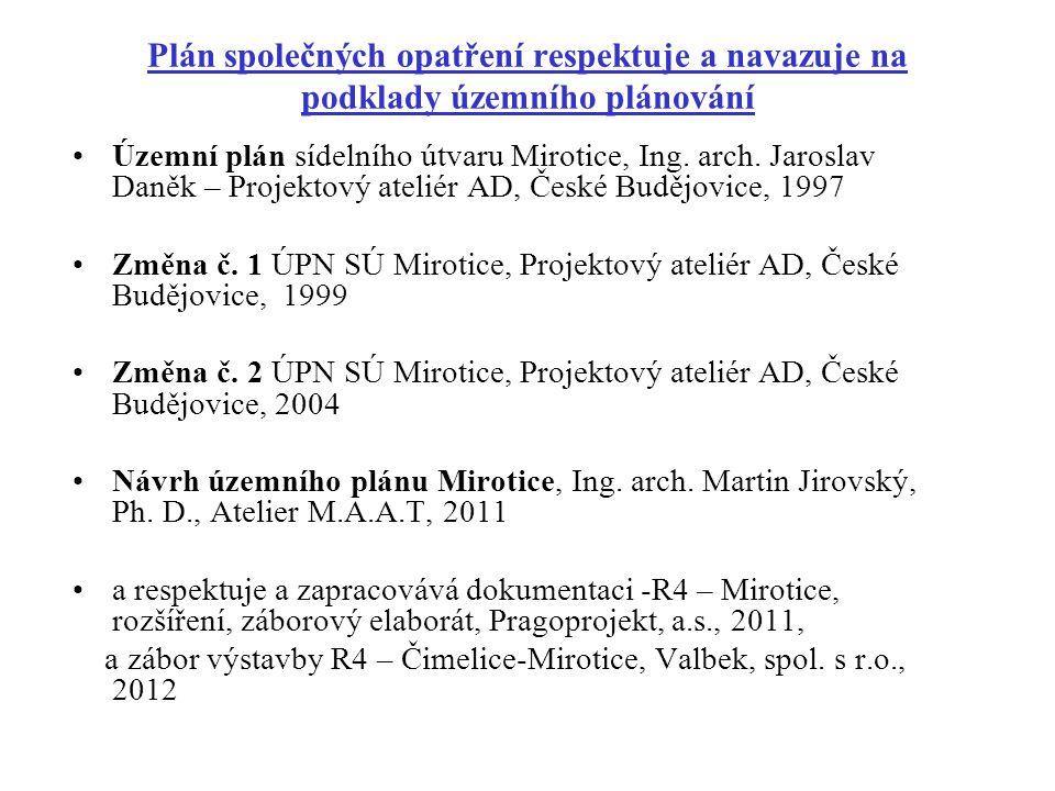 Plán společných opatření respektuje a navazuje na podklady územního plánování