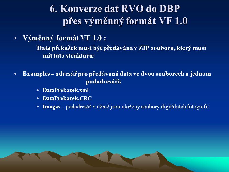 6. Konverze dat RVO do DBP přes výměnný formát VF 1.0