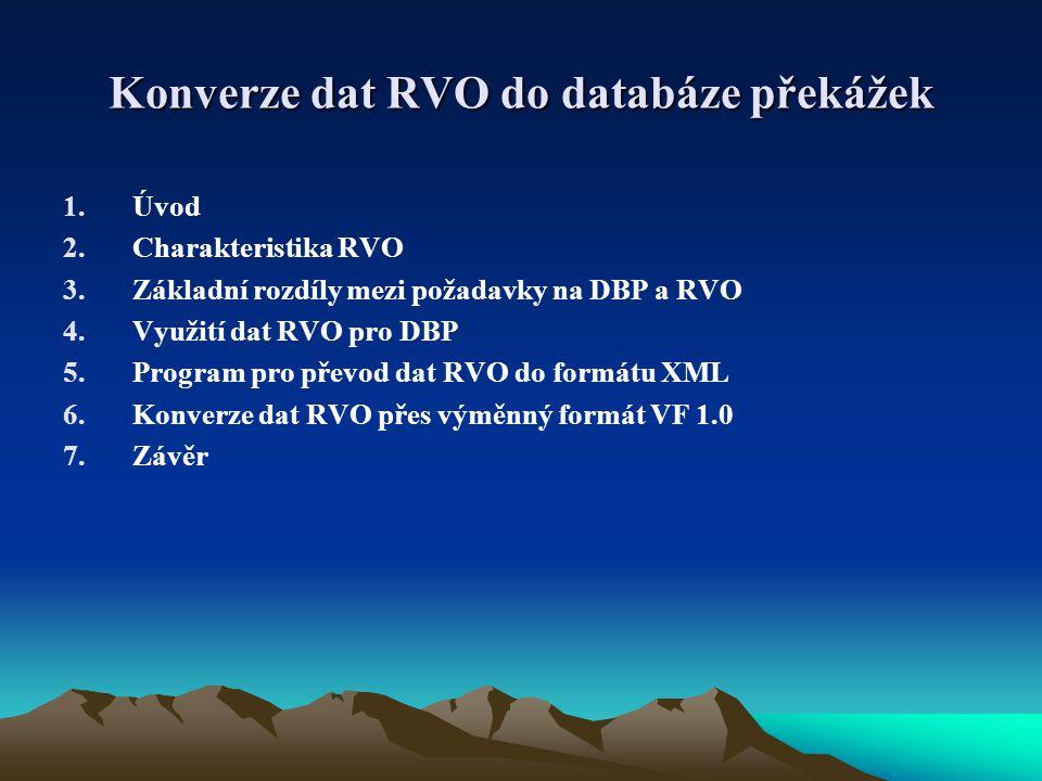 Konverze dat RVO do databáze překážek