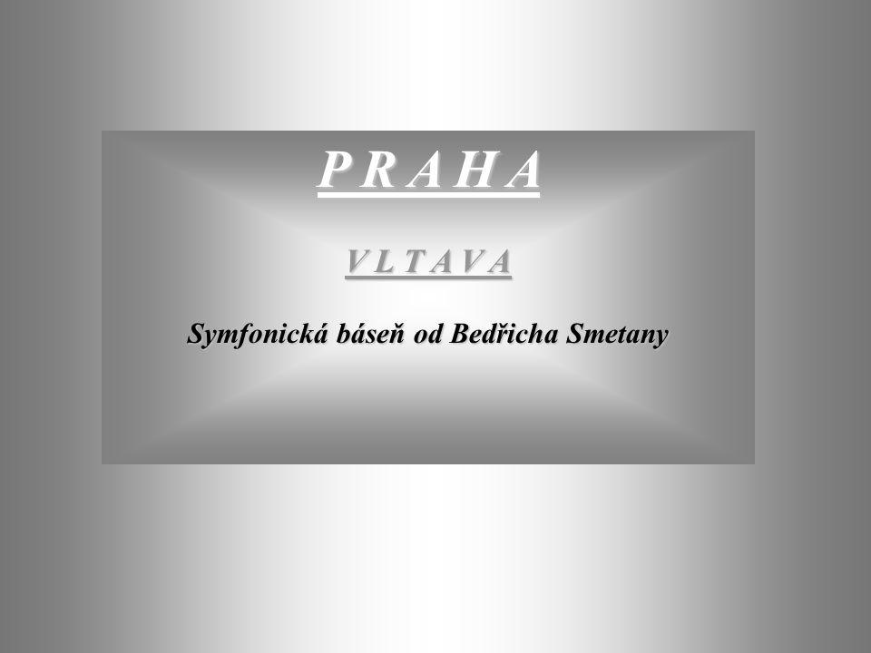 Symfonická báseň od Bedřicha Smetany